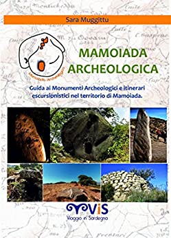 mamoiada archeologica guida
